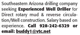 EXPERIENCED WELL DRILLER - SOUTHEASTERN ARIZONA