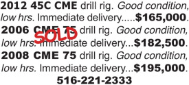 2012 45C CME & 2008 CME 75 DRILL RIGS FOR SALE