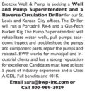 SEEKING WELL & PUMP SUPERINTENDENT + REVERSE CIRCULATION DRILLER