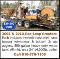 (2) GEO-LOOP GROUTERS