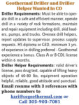 GEOTHERMAL DRILLER & DRILLER HELPER WANTED - CO