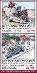 2014 MUD PUPPY MP255-2SC TIER IV & 2007 MUD PUPPY MP-255-100