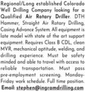 AIR ROTARY DRILLER NEEDED FOR COLORADO WELL DRILLING COMPANY