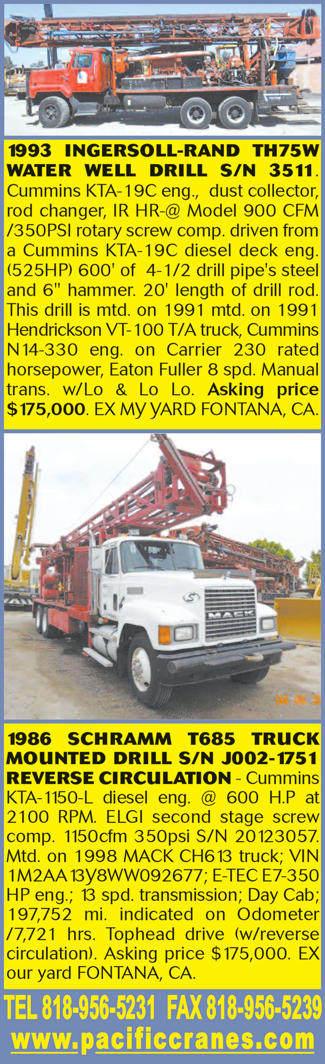 1993 INGERSOLL-RAND TH75W WATER WELL DRILL RIG & 1986 SCHRAMM T685 TRUCK MOUNTED DRILL RIG
