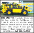 1976 CME 750 DRILL RIG