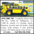 1976 CME 750 DRILL RIG