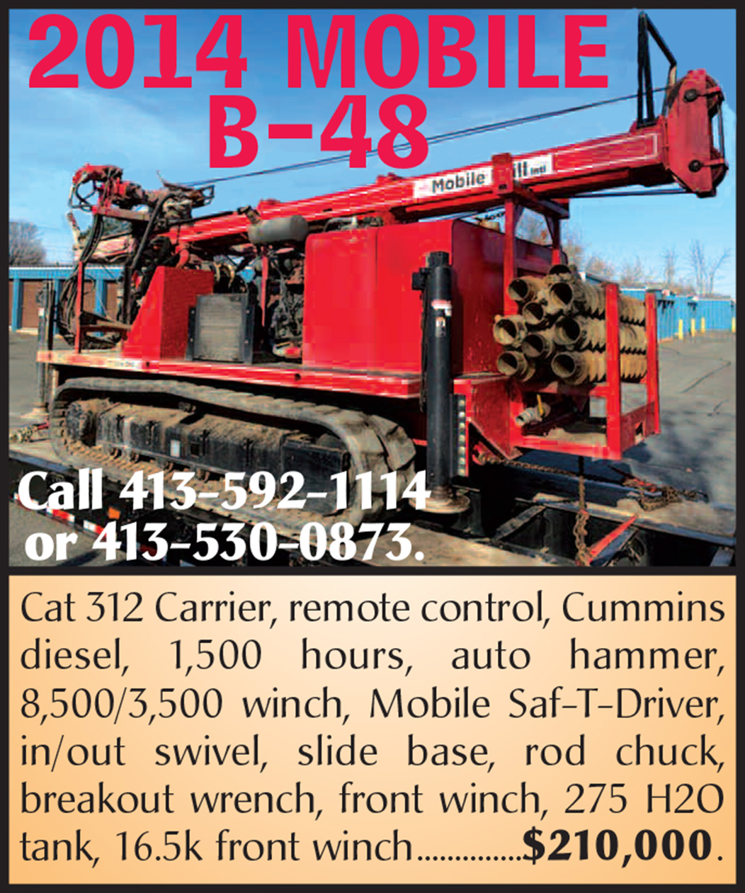 2014 MOBILE B-48 DRILL RIG