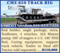 CME 850 TRACK RIG