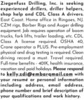 SEEKING DRILLERS, DRILLER HELPERS, SHOP HELP & CDL CLASS A DRIVERS
