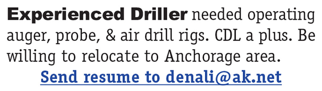 EXPERIENCED DRILLER NEEDED