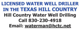 LICENSED WATER WELL DRILLER IN THE TEXAS HILL COUNTRY