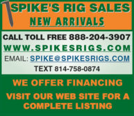 SPIKE'S RIG SALES NEW ARRIVALS