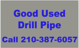 GOOD USED DRILL PIPE
