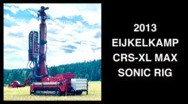 2013 EIJKELKAMP CRS-XL MAX SONIC DRILL RIG