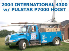 2004 INTERNATIONAL 4300 W/PULSTAR P7000 HOIST