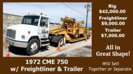 1972 CME 750 W/FREIGHTLINER & TRAILER