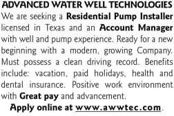NEEDED: TEXAS RESIDENTIAL PUMP INSTALLER AND TEXAS WELL & PUMP ACCOUNT MANAGER