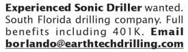 EXPERIENCED SONIC DRILLER WANTED - SOUTH FL