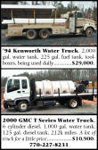 1994 KENWORTH WATER TRUCK & 2000 GMC T SERIES WATER TRUCK