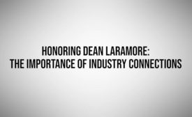 Honoring Dean Laramore and the Importance of Industry Connections